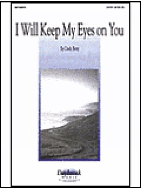 I Will Keep My Eyes on You Sheet Music