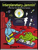 Interplanetary Jammin' - A Kids-Eye View of the Solar System (Collection) Sheet Music