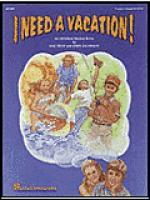 I Need a Vacation - Teacher's Edition Sheet Music
