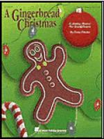 A Gingerbread Christmas (Holiday Musical) Sheet Music