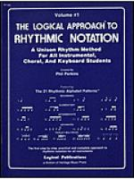 Logical Approach to Rhythmic Notation Vol 1 Sheet Music