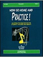 Now Go Home And Practice Book 2 Percussion Sheet Music