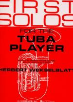 First Solos For The Tuba Player Sheet Music