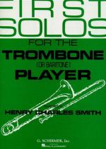 First Solos For The Trombone (Or Baritone) Player Sheet Music