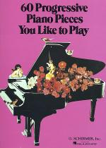 60 Progressive Piano Pieces You Like To Play Sheet Music