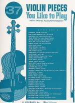 37 Violin Pieces You Like To Play - Violin/Piano Sheet Music