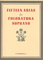 Fifteen Arias For Coloratura Soprano Sheet Music