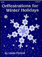 Orffestrations for Winter Holidays Sheet Music