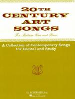 Twentieth Century Art Songs for Recital and Study Sheet Music