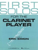 First Solos for the Clarinet Player Sheet Music