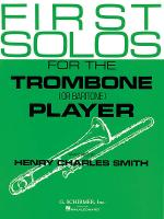 First Solos for the Trombone or Baritone Player Sheet Music