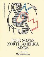 Folk Songs North America Sings Sheet Music