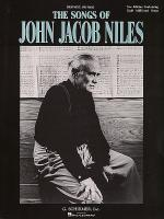 The Songs of John Jacob Niles Sheet Music