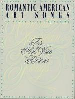 Romantic American Art Songs - High Voice Sheet Music