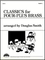 Classics for Four-Plus Brass - Trumpet 2 Sheet Music