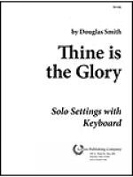 Thine Is the Glory - Keyboard Sheet Music
