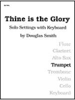 Thine Is the Glory - Trumpet Sheet Music