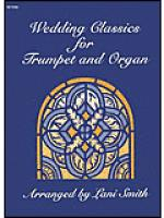 Wedding Classics for Trumpet and Organ Sheet Music