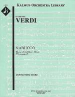 Nabucco; Part III, Chorus of the Enslaved Jews: Va, pensiero Sheet Music