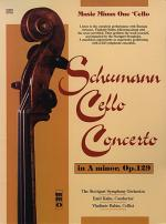SCHUMANN Concerto for Violoncello and Orchestra in A minor, op. 129; Romantic Concert Pieces for 'Ce Sheet Music