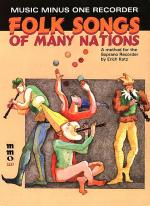 Playing the Recorder: Folk Songs of Many Nations (an instructional method for all types of recorder) Sheet Music