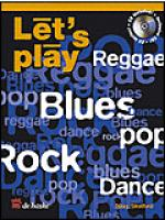Let's Play Reggae, Blues, Pop, Rock & Dance Sheet Music