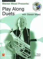 Steven Mead Presents: Play Along Duets for Baritone Euphonium Sheet Music