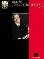 Kenny G - Classics in the Key of G Sheet Music