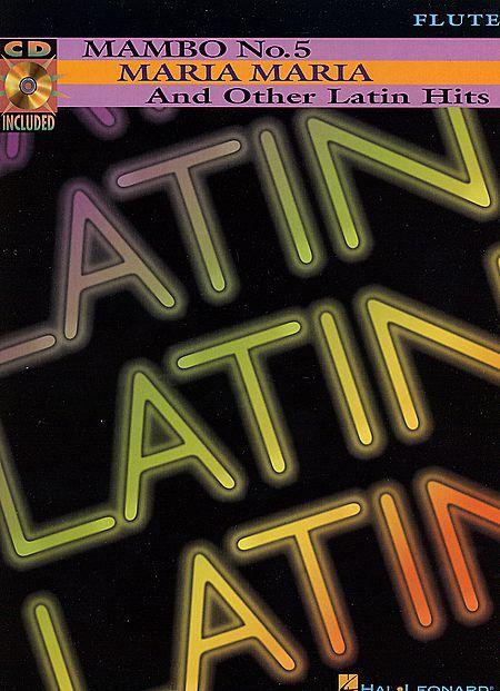Mambo No. 5, Maria Maria And Other Latin Hits - Flute Sheet Music