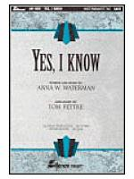 Yes, I Know (Anthem) Sheet Music