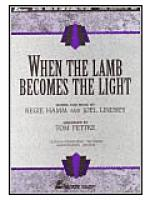 When the Lamb Becomes the Light (Anthem) Sheet Music