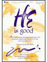 He is Good (Anthem Collection) Sheet Music