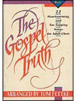 The Gospel Truth (Book) Sheet Music