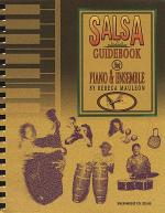The Salsa Guidebook for Piano & Ensemble Sheet Music