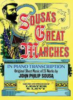 Sousa's Great Marches In Piano Transcription Sheet Music
