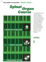 Palmer-Hughes Spinet Organ Course, Book 4 Sheet Music