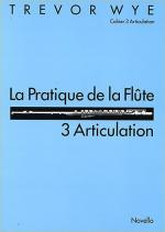 La Pratique De La Flute: 3 Articulation Sheet Music