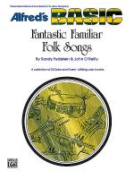 Fantastic Familiar Folk Songs Sheet Music