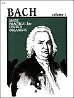 Bach Made Practical for Church Organists Sheet Music