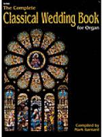 The Complete Classical Wedding Book for Organ Sheet Music