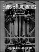 Hymns and Harmonizations Sheet Music