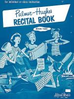 Palmer-Hughes Accordion Course Recital Book, Book 2 Sheet Music