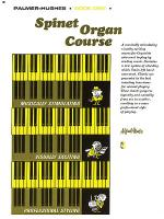 Palmer-Hughes Spinet Organ Course, Book 1 Sheet Music