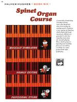 Palmer-Hughes Spinet Organ Course, Book 6 Sheet Music