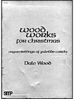 Wood Works for Christmas Sheet Music