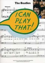 I Can Play That! The Beatles Sheet Music