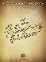 The Folksong Fake Book - C Edition Sheet Music