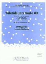 Yuletide Jazz Suite #3 Sheet Music