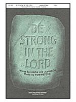 Be Strong in the Lord Sheet Music