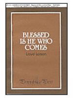 Blessed is He Who Comes Sheet Music